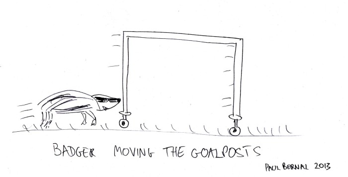 Badger Moving Goalposts