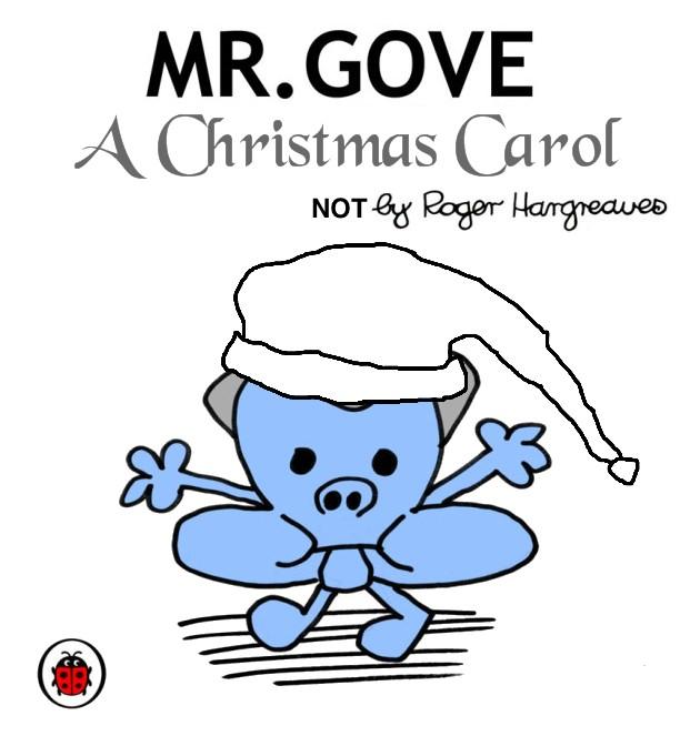 Mr Gove: A Christmas Carol... (1/5)